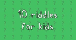 10 Riddles for Kids