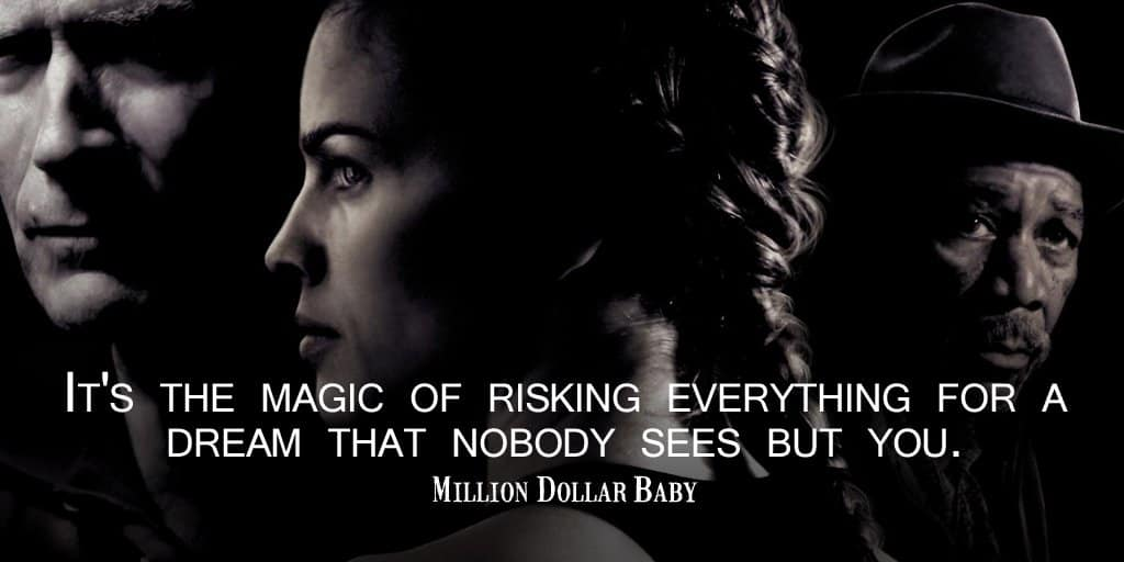 Million Dollar Baby Inspirational Quote