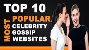 Top 10 Most Popular Celebrity Gossip Websites In 2020