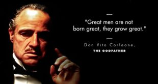 """Great men are not born great; they grow great."""